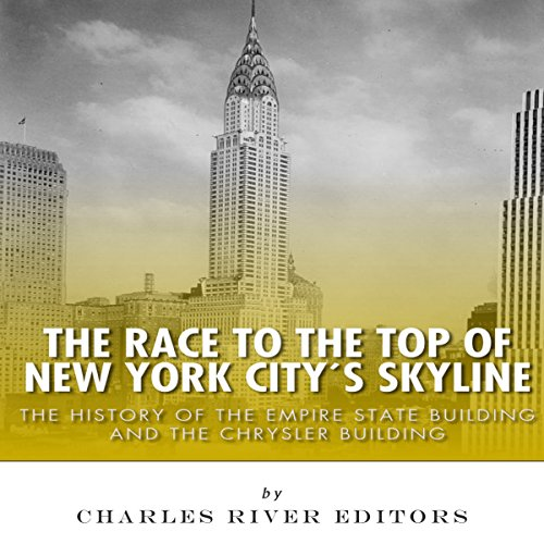The Race to the Top of New York City's Skyline audiobook cover art