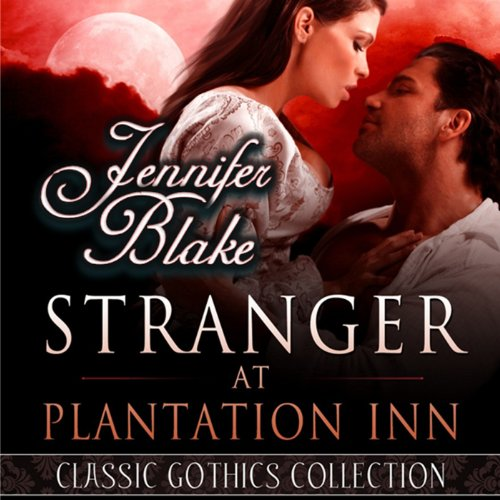 Stranger at Plantation Inn                   By:                                                                                                                                 Jennifer Blake                               Narrated by:                                                                                                                                 Andi Arndt                      Length: 5 hrs and 21 mins     5 ratings     Overall 2.8