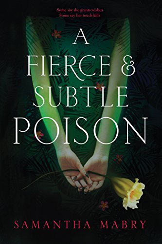 Amazon.com: A Fierce and Subtle Poison eBook: Mabry, Samantha ...