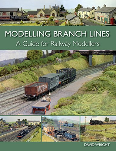 Modelling Branch Lines: A Guide for Railway Modellers (English Edition)