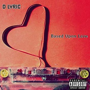 Based Upon Love