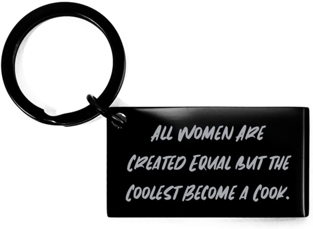 Cook Gifts for Coworkers, All Women are Created Equal but The Coolest Become a Cook, Funny Cook Keychain, from Friends