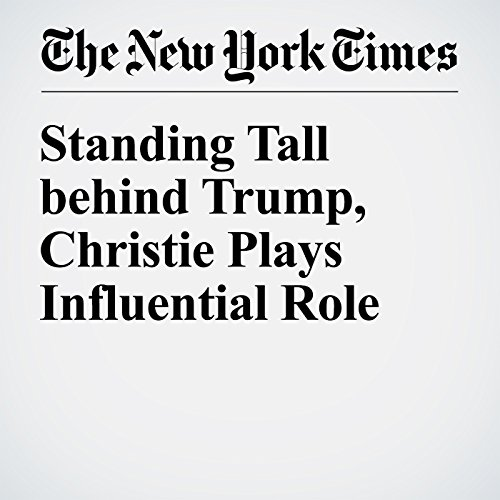 Standing Tall behind Trump, Christie Plays Influential Role cover art