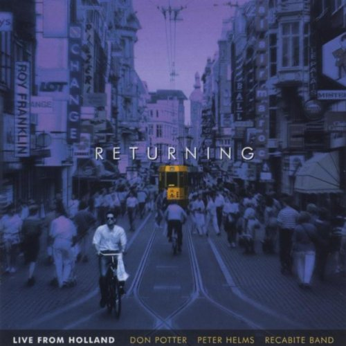 Returning (Live from Holland)