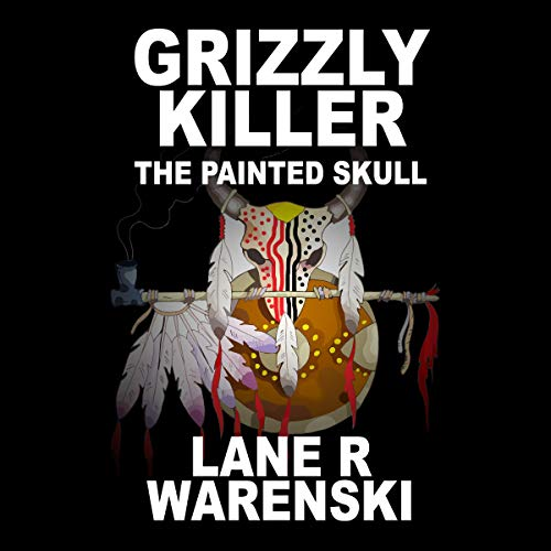 Grizzly Killer: The Painted Skull Titelbild