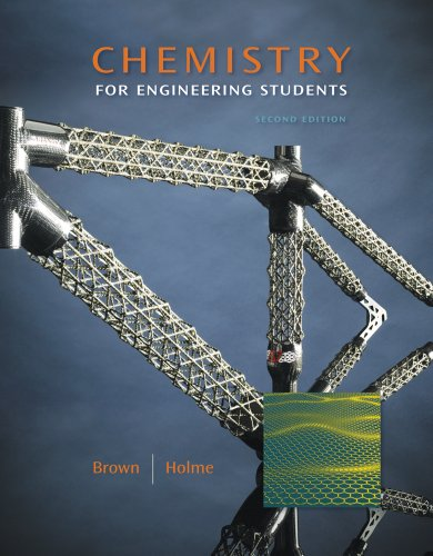 Student Solutions Manual with Study Guide for Brown/Holme's Chemistry for Engineering Students, 2nd