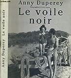 Le voile noir. - FRANCE LOISIRS - 01/01/1993