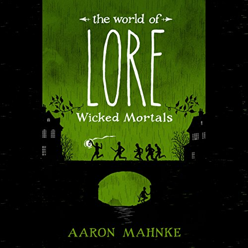 The World of Lore: Wicked Mortals audiobook cover art