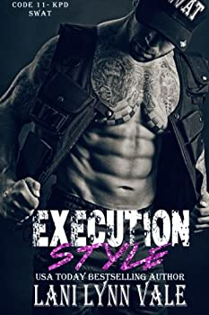 Execution Style - Book #4 of the Code 11-KPD SWAT