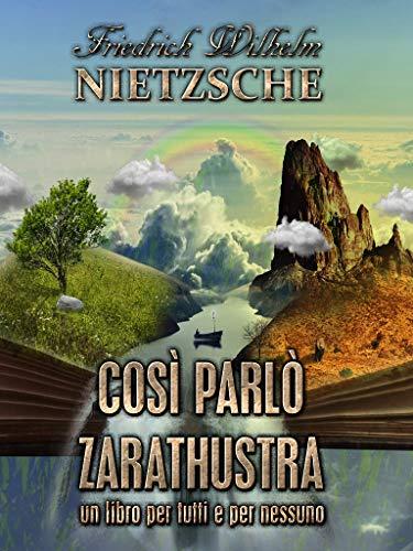 Così parlò Zarathustra (Illustrated): Un libro per tutti e per nessuno