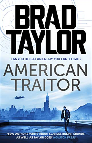 American Traitor: A gripping military thriller from ex-Special Forces Commander Brad Taylor (Taskforce Book 15) (English Edition)