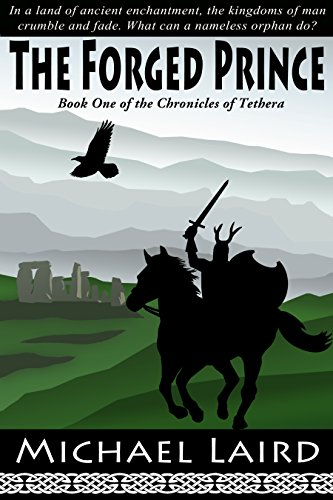 The Forged Prince (The Chronicles of Tethera Book 1)