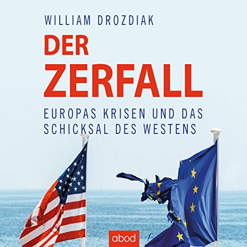 Der Zerfall audiobook cover art