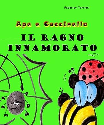 Il ragno innamorato (Ape e Coccinella Vol. 1)