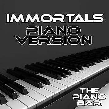 Immortals (Piano Version)