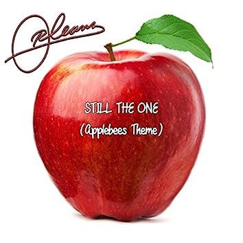 Still the One (Applebee's Theme)