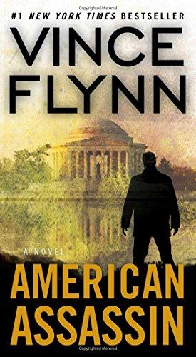 American Assassin: A Thriller (Volume 1) (A Mitch Rapp Novel)