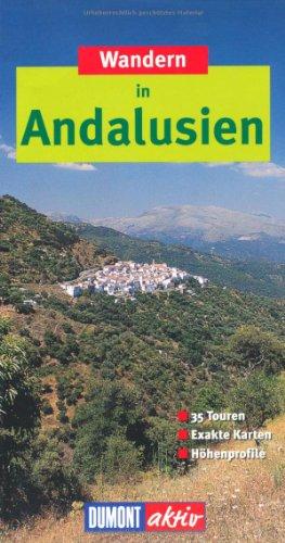 DuMont aktiv Wandern in Andalusien: 35 Wanderungen mit Karten und Höhenprofilen