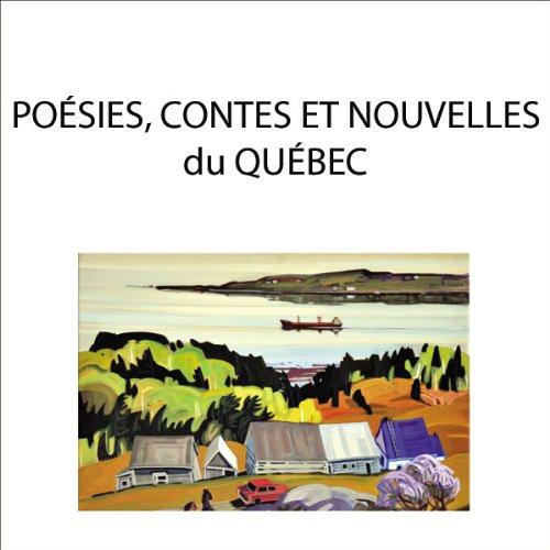 Poésie, contes et nouvelles du Québec cover art
