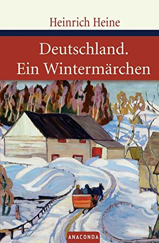 Deutschland. Ein Wintermärchen. Geschrieben im Januar 1844 (Große Klassiker zum kleinen Preis)