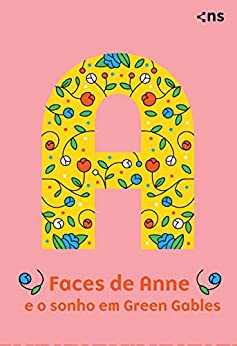 Box - Faces de Anne e o sonho em Green Gables por [Lucy Maud Montgomery, Barbara Menezes, Laura Folgueira, Carolina Caires Coelho]