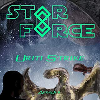 Star Force: Uriti Strike audiobook cover art