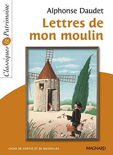 Lettres de mon moulin - Classiques et Patrimoine