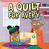 A Quilt for Avery