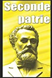 Seconde patrie (French Edition)