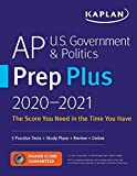 AP U.S. Government & Politics Prep Plus 2021 & 2022: 3 Practice Tests + Study Plans + Targeted Review & Practice + Online (Kaplan Test Prep)