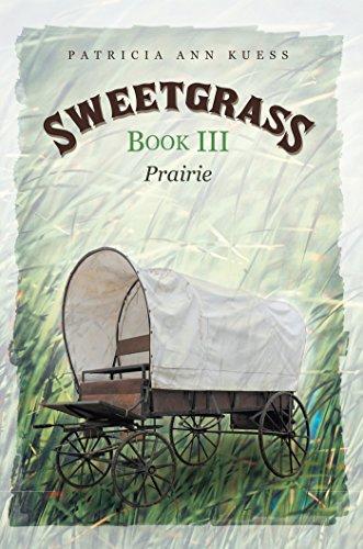 Sweetgrass: Book Iii: Prairie (English Edition)