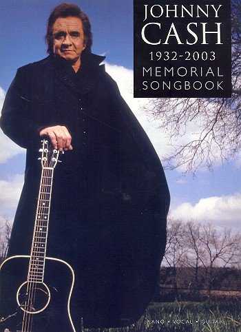 Johnny Cash 1932-2003: Memorial Songbook. Partitions pour Piano, Chant et Guitare(Boîtes d\'Accord)