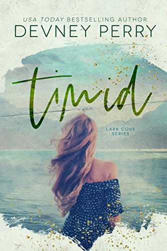 Timid (Lark Cove Book 2) by [Devney Perry]