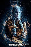 Notebook: Daenerys Dragons , Journal for Writing, College Ruled Size 6' x 9', 110 Pages