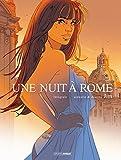Une nuit à Rome - Intégrale volumes 01 et 02