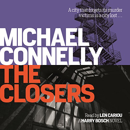 The Closers                   By:                                                                                                                                 Michael Connelly                               Narrated by:                                                                                                                                 Len Cariou                      Length: 11 hrs and 44 mins     43 ratings     Overall 4.7