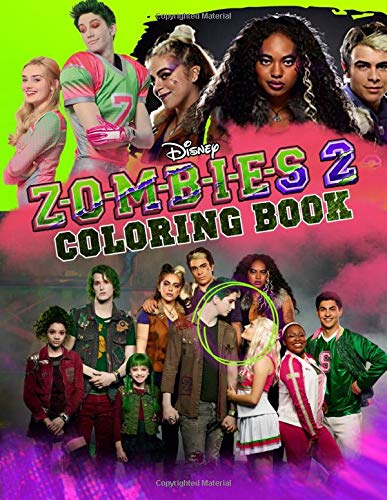 ZOMBIES 2 Coloring Book: Z-O-M-B-I-E-S 2 Coloring Books Based On Movies