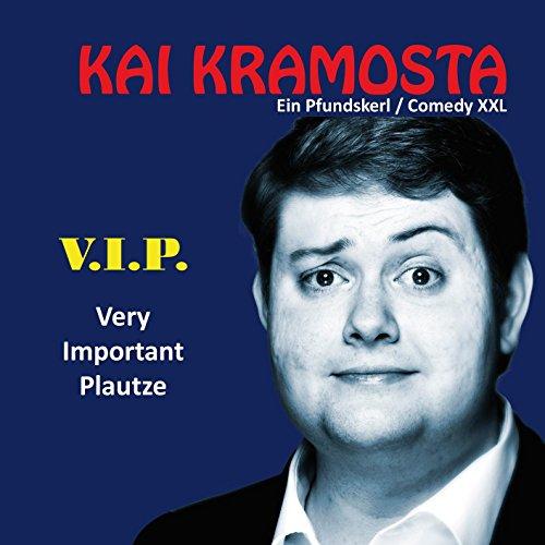 V.i.p. - Very Important Plautze (Ein Pfundskerl Comedy XXL)