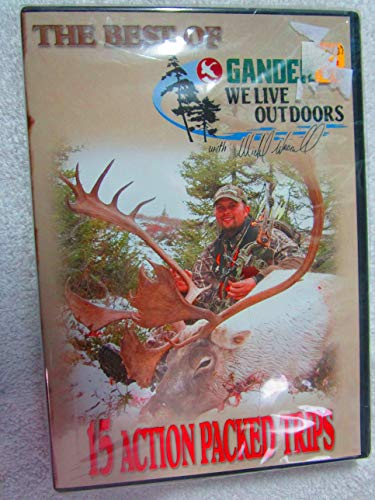 The Best of Gander Mountain's We Live Outdoors with Michael Waddell: 15 Action Packed Trips