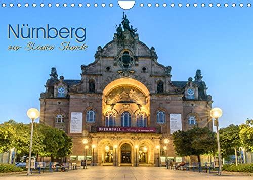 Nürnberg zur Blauen Stunde (Wandkalender 2022 DIN A4)