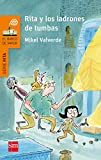 Rita y los ladrones de tumbas (eBook-ePub) (El Barco de Vapor Naranja)