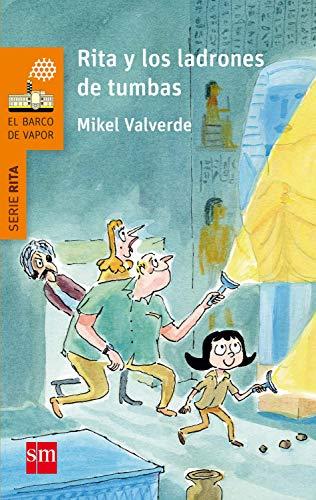 Rita y los ladrones de tumbas (eBook-ePub) (El Barco de Vapor Naranja) (Spanish Edition)
