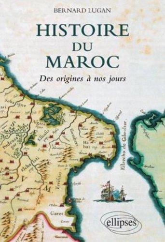 Histoire du Maroc: Des origines à nos jours