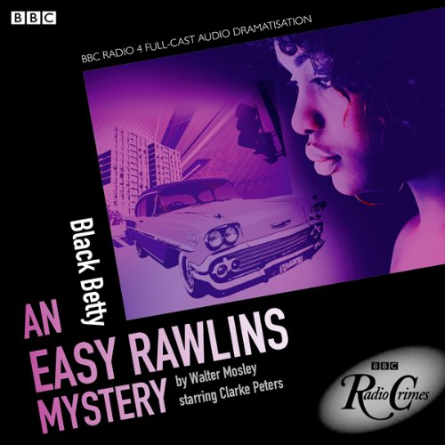 Easy Rawlins: Black Betty (BBC Radio Crimes) cover art