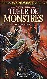 Gotrek et Félix, Tome 5 - Tueur de monstres