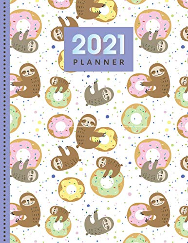 2021 Planner: Sloth Lover Gift / Daily Weekly Monthly / Full Size 8.5x11 with Flexible Cover / 12 month - January to December / Notebook Size Organizer / Cute Christmas or New Years Present