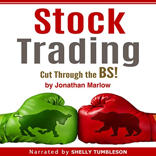 Stock Trading: Cut Through the BS! audiobook cover art