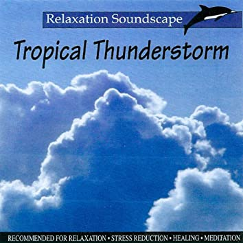 Tropical Thunderstorm