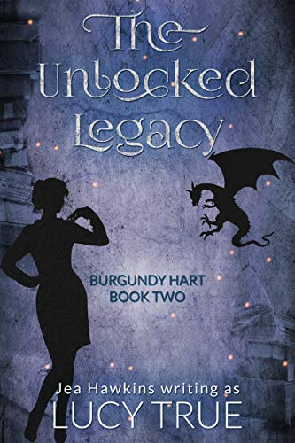 The Unlocked Legacy (Burgundy Hart Book 2) (English Edition)