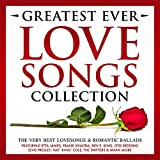 Greatest Ever Songs Love Collection - The Very Best Lovesongs & Romantic Ballads – Featuring Etta James, Frank Sinatra, Ben E. King, Otis Redding, Elvis Presley, Nat 'King' Cole, The Drifters & Many More